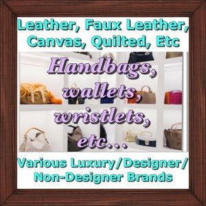 Handbags, wallets, wristlets, tech holders, etc